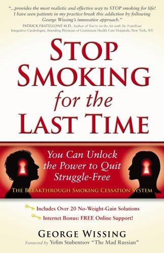 Stop Smoking for the Last Time: You Can Unlock the Power to Quit Struggle-Free