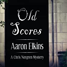Old Scores: A Chris Norgren Mystery Audiobook by Aaron Elkins Narrated by Corey Snow