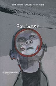 Cyclones par Karim Berrouka