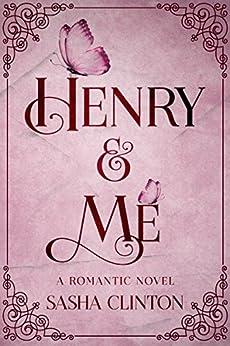 Henry & Me (English Edition) de [Clinton, Sasha]