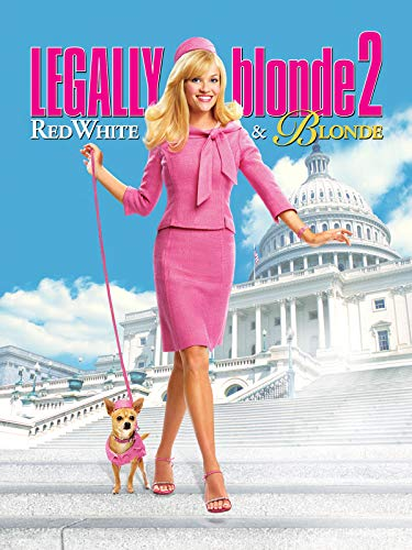 Legally Blonde 2: Red, White and Blonde (Legally Blonde 2 Red White And Blonde 2001)