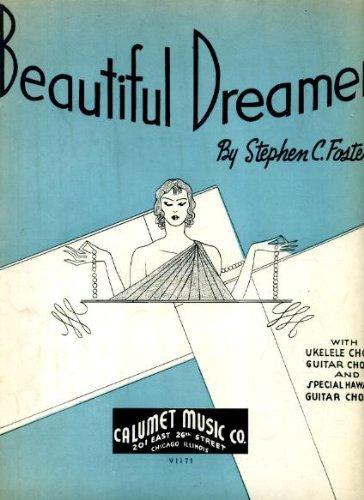 Beautiful Dreamer by Stephen Foster Vintage 1936 Sheet -