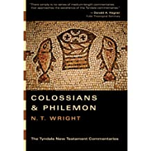The Epistles of Paul to the Colossians and Philemon (Tyndale New Testament Commentaries)