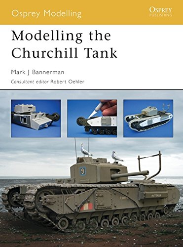 Modelling the Churchill Tank (Osprey Modelling)