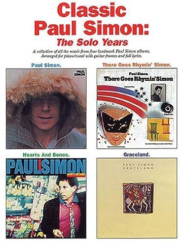 Classic Paul Simon - The Solo Years (Paul Simon/Simon & Garfunkel) (Simon And Garfunkel Lyrics)