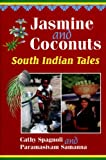 img - for Jasmine and Coconuts: South Indian Tales (World Folklore) book / textbook / text book