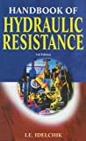 img - for Handbook of Hydraulic Resistance [Hardcover] (Author) I.E. Idelchik book / textbook / text book