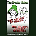 Adventures of the Brooke Sisters Performance by Larry Weiner Narrated by The Radio Repertory Company of America