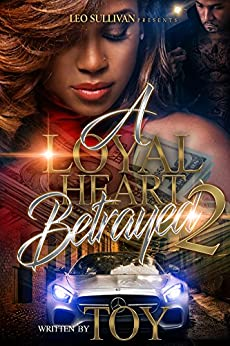 Download for free A Loyal Heart Betrayed 2