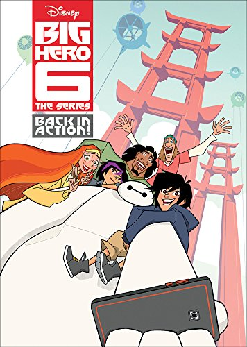 DISNEY BIG HERO 6 THE SERIES: BACK IN ACTION! (HOME VIDEO RELEASE)