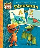 Dinosaurs A to Z (Dinosaur Train) (Padded Board Book)