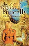 The Gilded Butterfly, Sergei Selivanov, 1477484272