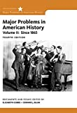 2: Major Problems in American History, Volume II