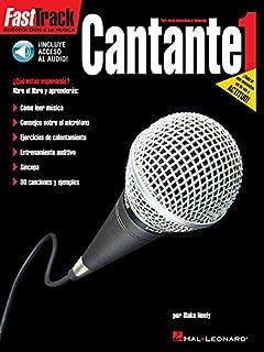 Fast Track Introduccion A La Musica Cantante 1 Para vocs masculinas o femeninas