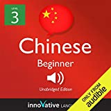 Learn Chinese with Innovative Language s Proven Language System - Level 3: Beginner Chinese: Beginner Chinese #5
