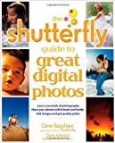 The Shutterfly Guide to Great Digital Photos, Jeffrey Housenbold and Dave Johnson, 0072261668