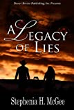 A Legacy of Lies, McGee, Stephenia, 1612528910