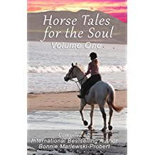 Horse Tales for the Soul, Volume 1