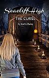 The Curse (Seacliff High Mystery Book 2)