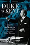 The Duke of Kent: The Memoirs of Darc...
