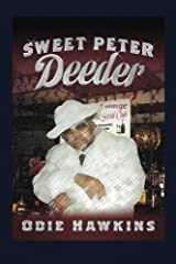 Sweet Peter Deeder by Odie Hawkins (2015-10-08) Mass Market Paperback