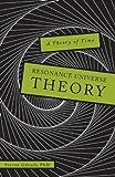 Resonance Universe Theory, Steven Grisafi, 1615662936