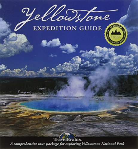 Yellowstone Expedition Guide: The Modern Way to Tour the World's Oldest National Park