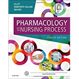 Pharmacology and the Nursing Process, 8e
