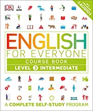 English for Everyone: Level 3: Intermediate, Course Book: A Complete Self-Study Program