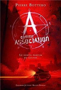 """Afficher """"A comme Association n° 4 Le subtil parfum du soufre"""""""