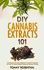 New Revised & Updated 2nd Edition (With Free Bonus) | Learn How to Make Your Own Cannabis Extracts!                       Learn How To Prepare The Best Cannabis Extracts With This Easy Step-By-Step Marijuana Gui...