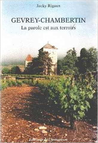 Amazon Fr Gevrey Chambertin La Parole Est Aux Terroirs