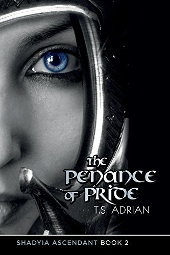 Book: The Penance of Pride (Shadyia Ascendant Book 2) by T.S. Adrian