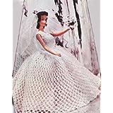 Crochet Bridal Gown Wedding Dress Pattern for 8-10-12-19 inch Dolls Barbie Ginny