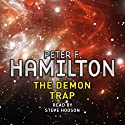 The Demon Trap: A Short Story from the Manhattan in Reverse Collection Audiobook by Peter F. Hamilton Narrated by Steve Hodson