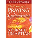 The Power of a Praying® Grandparent Book of Prayers