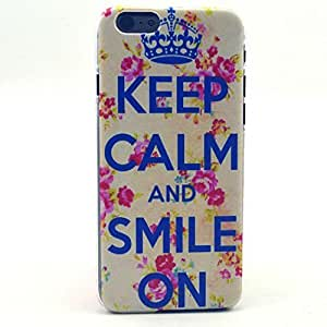 iPhone 6 Case, iPhone 6 (4.7 Inch) Case - LUOLNH Fashion Style Colorful Painted Keep CALM and Smile On Pattern Clear TPU Silicone Gel Back Cover Skin Soft Case for iPhone 6 ¡ê¡§4.7 Inch¡ê?