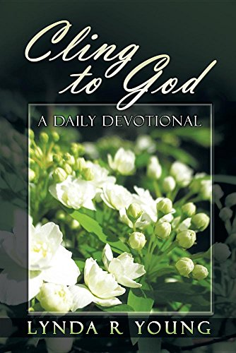 Cling to God: A Devotional