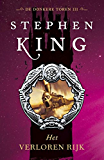 Het verloren rijk (De donkere toren Book 3)