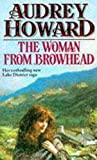 The Woman from Browhead by Audrey Howard front cover