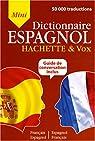 Mini dictionnaire français-espagnol espagnol-français par Hachette