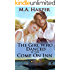 The Girl Who Danced At The Come On Inn (The Jolie Blonde Series: A Louisiana Trilogy Book 1)