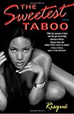 The Sweetest Taboo: A Novel