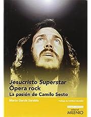 Jesucristo Superstar. Ópera Rock: La pasión de Camilo Sesto: 05 (Ensayo / Música)