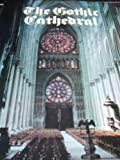 Front cover for the book The Gothic Cathedral by Wim Swaan