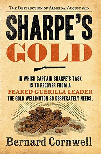 Sharpe's Gold: Richard Sharpe and the Destruction of Almeida, August 1810 pdf epub