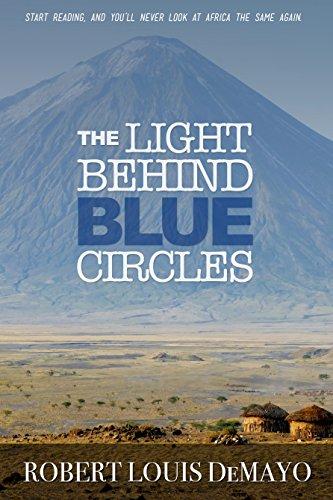 The Light Behind Blue Circles by Robert Louis Demayo ebook deal