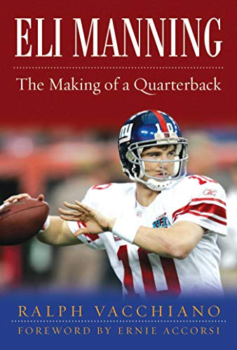 Eli Manning: The Making of a ()