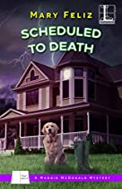 SCHEDULED TO DEATH (A MAGGIE MCDONALD MYSTERY)