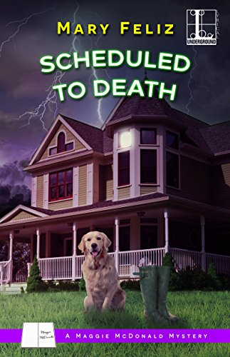 Scheduled to Death (A Maggie McDonald Mystery Book 2)